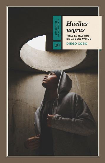 Huellas negras - Tras el rastro de la esclavitud - cover