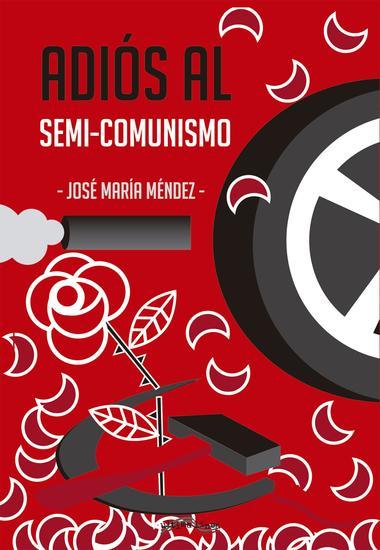 Adiós al semi-comunismo - cover