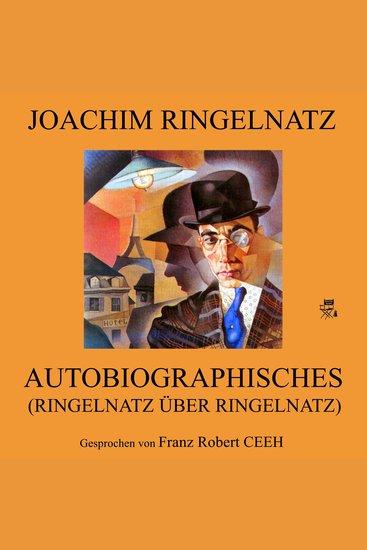 Autobiographisches (Ringelnatz über Ringelnatz) - cover