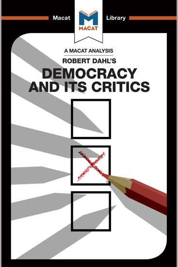Macat Analysis of Robert Dahl's Democracy and Its Critics A - cover