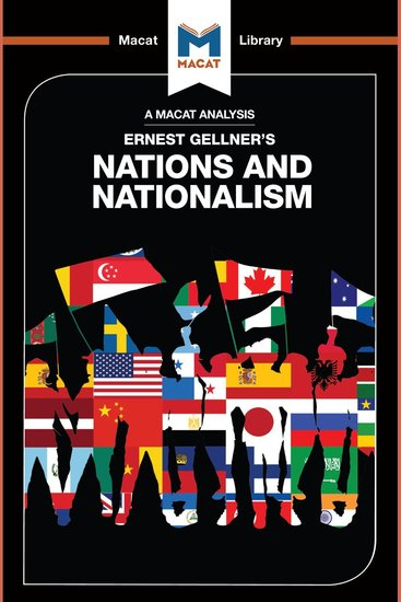 Macat Analysis of Ernest Gellner's Nations and Nationalism A - cover