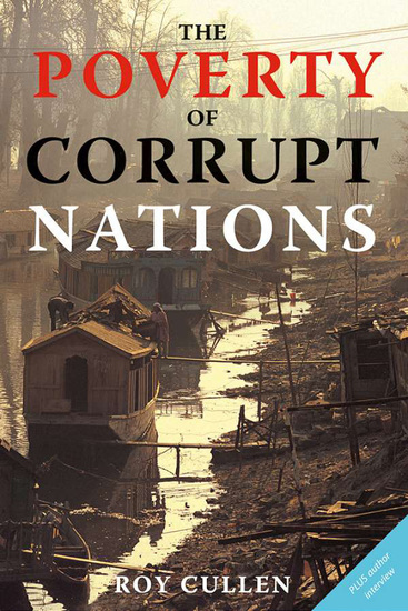 The Poverty of Corrupt Nations - cover