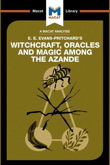 Macat Analysis of E E Evans-Pritchard's Witchcraft Oracles and Magic Among the Azande A - cover