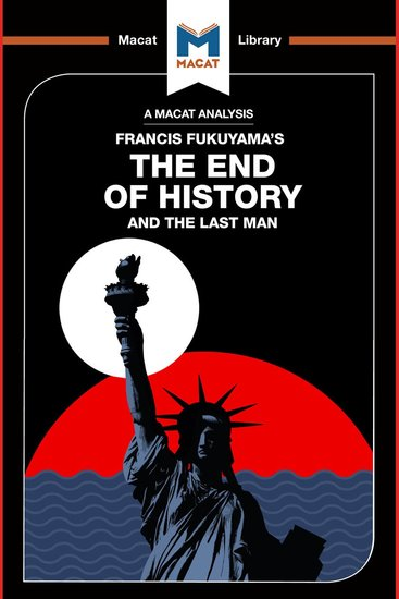 Macat Analysis of Francis Fukuyama's The End of History and the Last Man A - cover