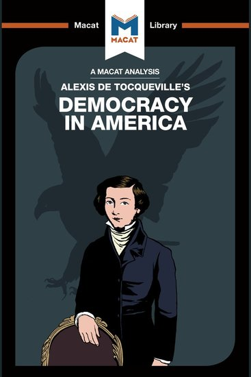 Macat Analysis of Alexis de Tocqueville's Democracy in America A - cover