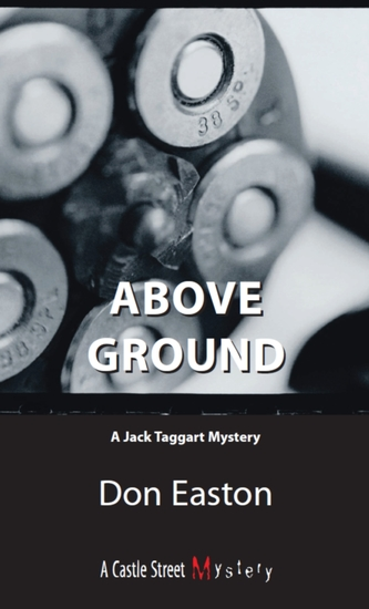 Above Ground - A Jack Taggart Mystery - cover