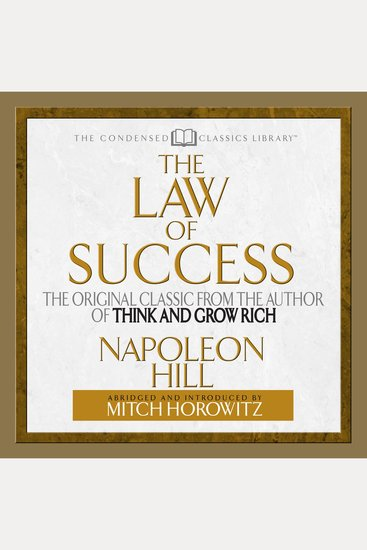 The Law of Success - The Original Classic from the Author of Think and Grow Rich - cover