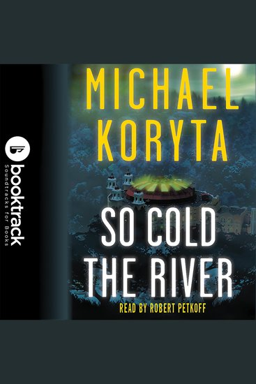 So Cold the River - Booktrack Edition - cover