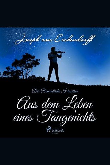 Aus dem Leben eines Taugenichts - Der romantische Klassiker (Ungekürzt) - cover