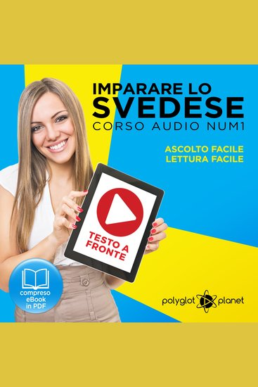 Imparare lo svedese - Lettura facile - Ascolto facile - Testo a fronte: Imparare lo svedese Easy Audio - Easy Reader (Svedese corso audio) (Volume 1) [Learn Swedish] - cover