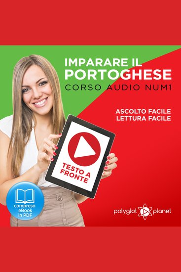 Imparare il Portoghese - Lettura Facile - Ascolto Facile - Testo a Fronte: Portoghese Corso Audio Num1 [Learn Portuguese - Easy Reader - Easy Audio] - cover