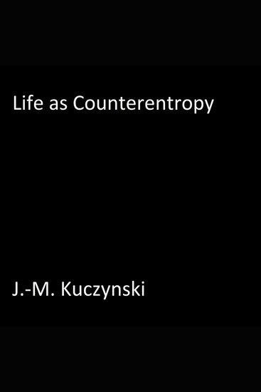 Life as Counter-ntropy - cover