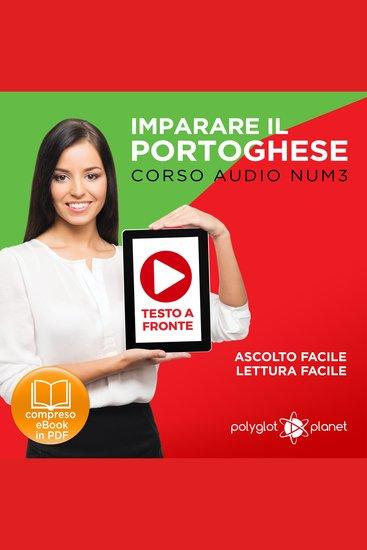 Imparare il Portoghese - Lettura Facile - Ascolto Facile - Testo a Fronte: Portoghese Corso Audio Num3 [Learn Portuguese - Easy Reader - Easy Audio] - cover