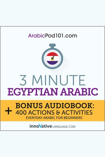 3-Minute Egyptian Arabic - Everyday Arabic for Beginners - cover