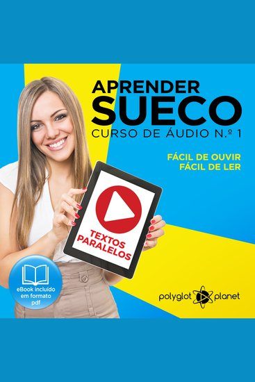 Aprender Sueco - Textos Paralelos - Fácil de ouvir - Fácil de ler CURSO DE ÁUDIO DE SUECO No 1 - Aprender Sueco - Aprenda com Áudio - cover