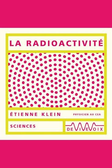 La radioactivité - cover