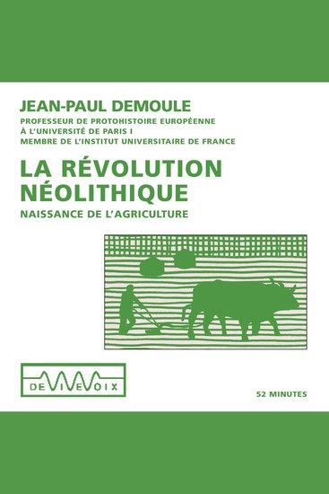 La révolution néolithique: naissance de l'agriculture - cover