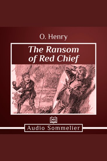 The Ransom of Red Chief - cover