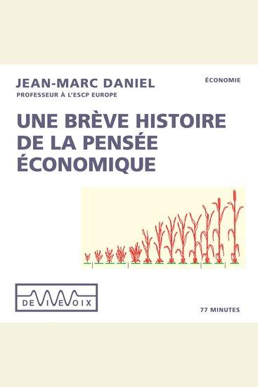 Une brève histoire de la pensée économique - cover