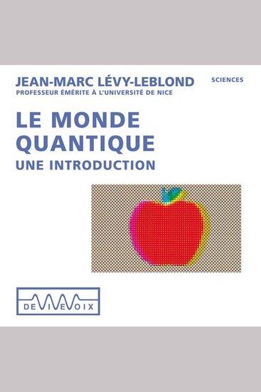 Le monde quantique une introduction - cover