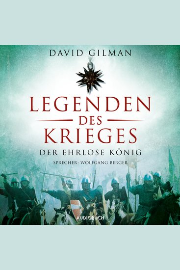 Der ehrlose König - Legenden des Krieges Teil 2 (Ungekürzt) - cover