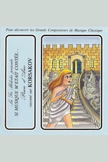 Si musique m'etait contée - Peau d'Ane raconté sur Korsakov - cover