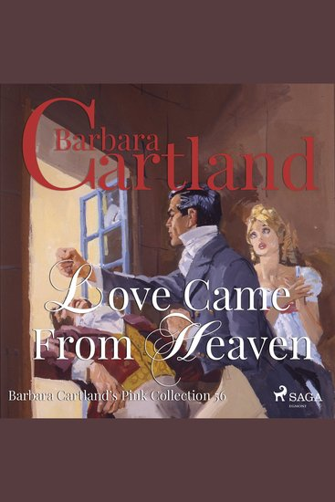 Love Came from Heaven - The Pink Collection 56 (Unabridged) - cover