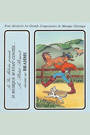 Si musique m'etait contée - Le Petit Poucet raconté sur Brahms - cover