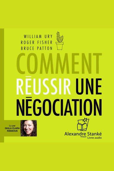 Comment réussir une négociation - cover