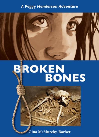 Broken Bones - A Peggy Henderson Adventure - cover
