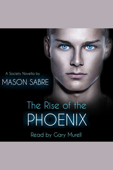 The Rise of the Phoenix - Society Series Book 0 - cover