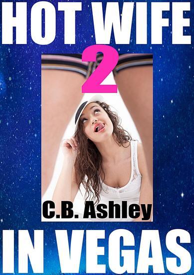 Hot Wife in Vegas 2 - Hot Wife in Vegas #2 - cover