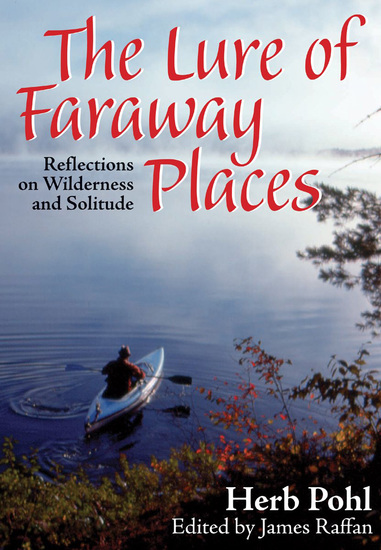 The Lure of Faraway Places - Reflections on Wilderness and Solitude - cover