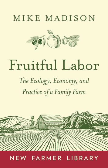 Fruitful Labor - The Ecology Economy and Practice of a Family Farm - cover