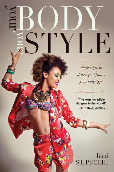 Your Body Your Style - Simple Tips on Dressing to Flatter Your Body Type - cover