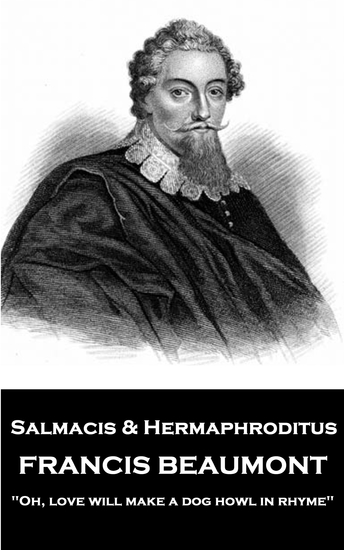 "Salmacis and Hermaphroditus - ""Oh love will make a dog howl in rhyme"" - cover"