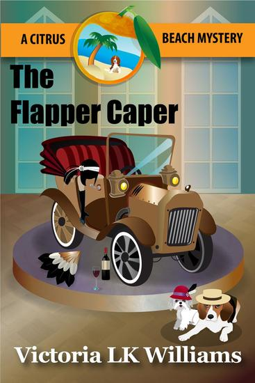 The Flapper Caper - Citrus Beach Mysteries #6 - cover
