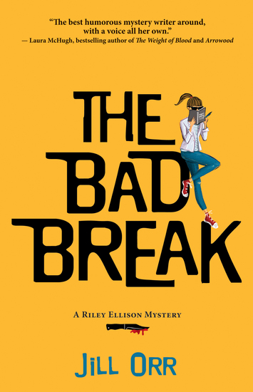 The Bad Break - A Riley Ellison Mystery - cover