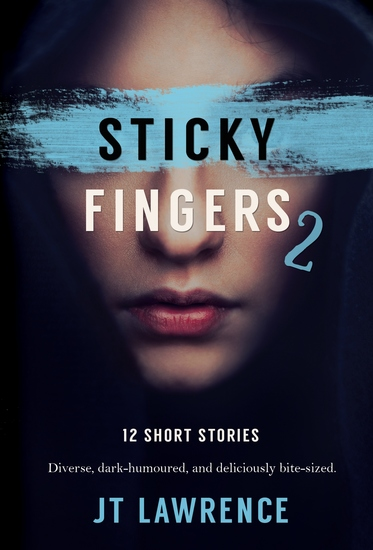 Sticky Fingers 2 - 12 Short Stories - cover
