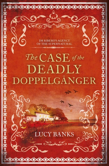 The Case of the Deadly Doppelgänger - cover