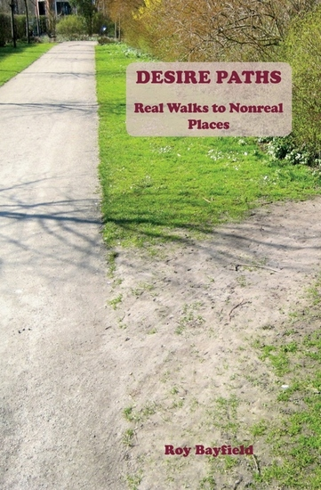 Desire Paths - Real Walks to Nonreal Places - cover