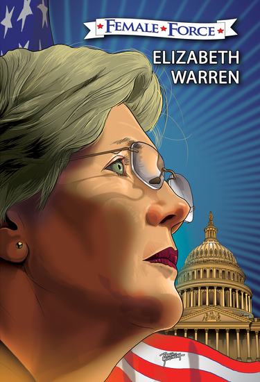 Female Force: Elizabeth Warren the graphic novel - cover