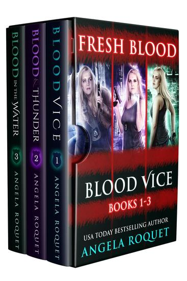 Fresh Blood (Blood Vice Books 1-3) - Blood Vice - cover