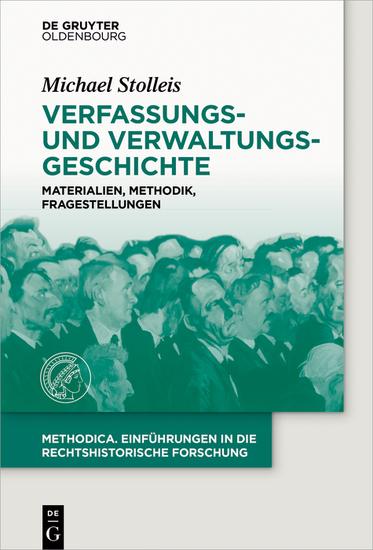 Verfassungs- und Verwaltungsgeschichte - Materialien Methodik Fragestellungen - cover