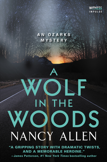 A Wolf in the Woods - An Ozarks Mystery - cover