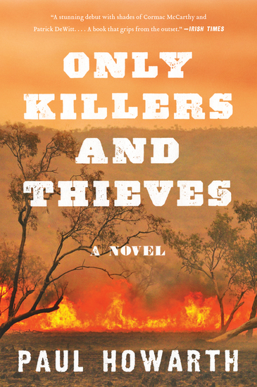 Only Killers and Thieves - A Novel - cover