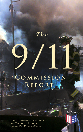 The 9 11 Commission Report - Full and Complete Account of the Circumstances Surrounding the September 11 2001 Terrorist Attacks - cover