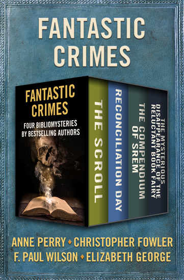 Fantastic Crimes - Four Bibliomysteries by Bestselling Authors - cover