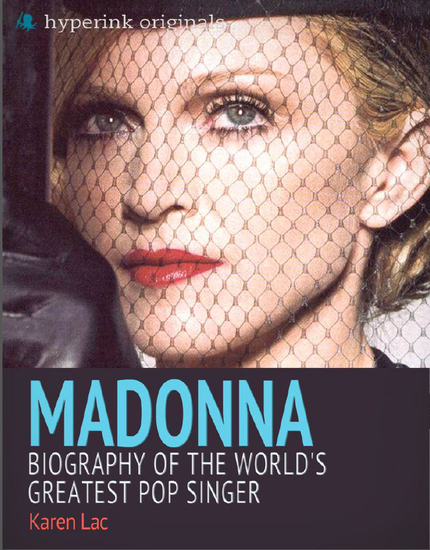 Madonna: Biography of the World's Greatest Pop Singer - cover