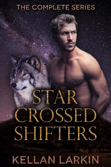 Star Crossed Shifters: The Complete Series - cover